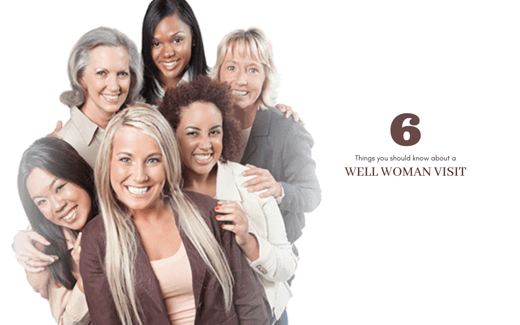 6 Things you Should know about a Well-Woman Visit