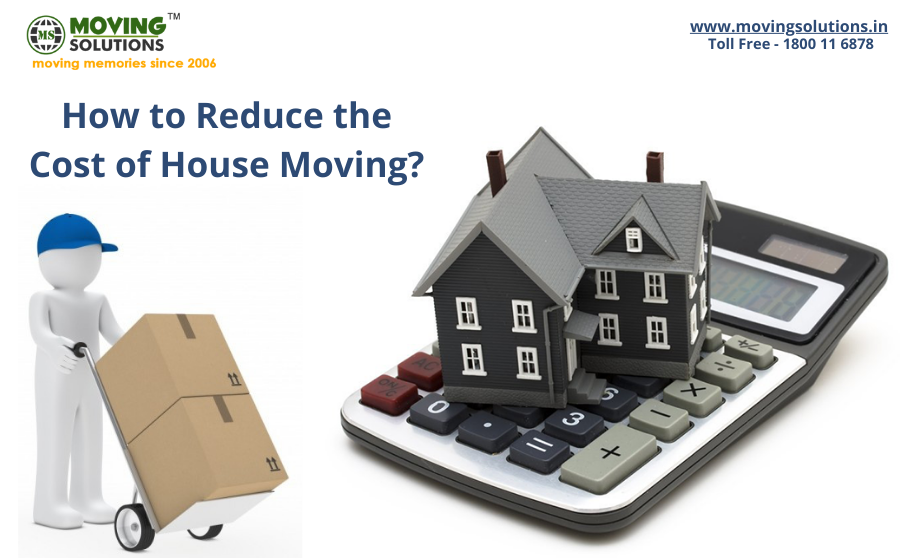 How to Reduce the Cost of House moving?